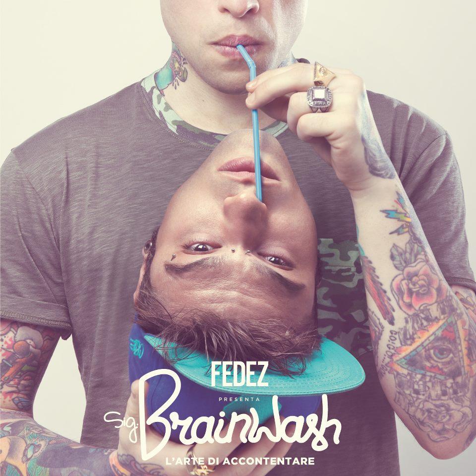 FEDEZ_SIG_BRAINWASH