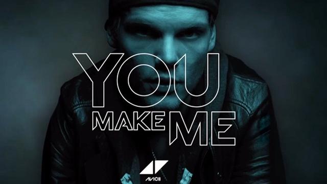 avicii_you_make_me