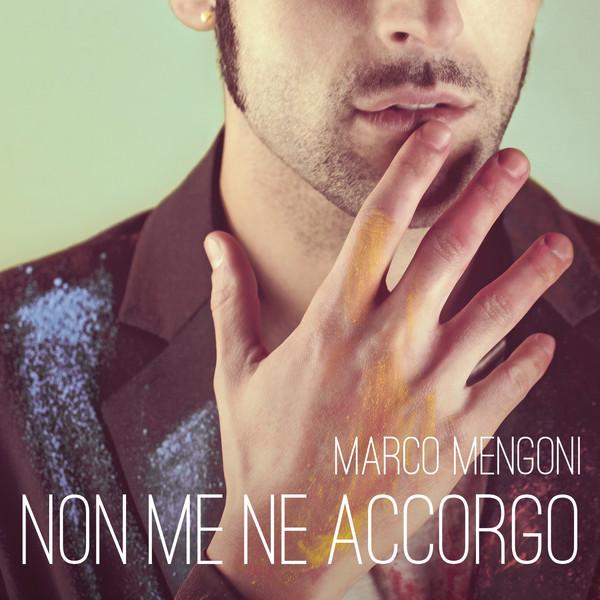 Marco-Mengoni-Non-me-ne-accorgo