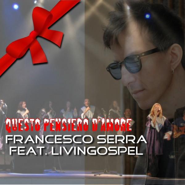 FrancescoSerrafeat.Livingospel1
