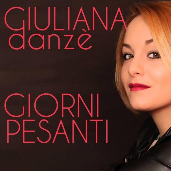 Giuliana Danzè Giorni Pesanti