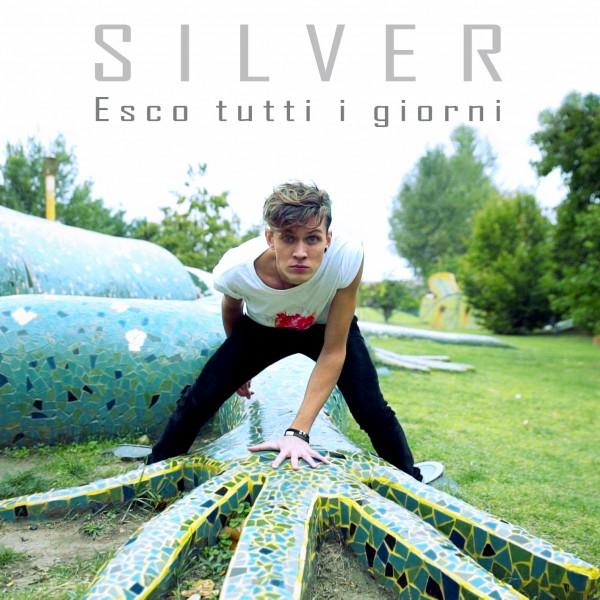 """""""Esco tutti i giorni"""" in radio il nuovo singolo di Silver che annuncia l'album in uscita ad aprile 2016"""