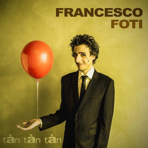 Francesco Foti-Tan Tan Tan-cover