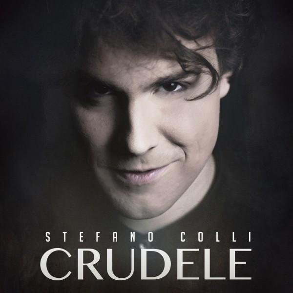Stefano Colli in radio con il secondo singolo Crudele