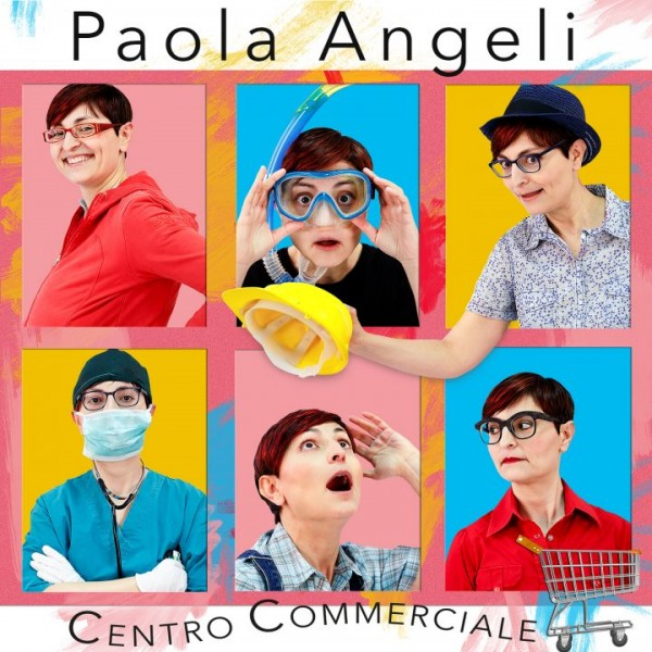 Cover Paola Angeli - Centro Commerciale - Ok