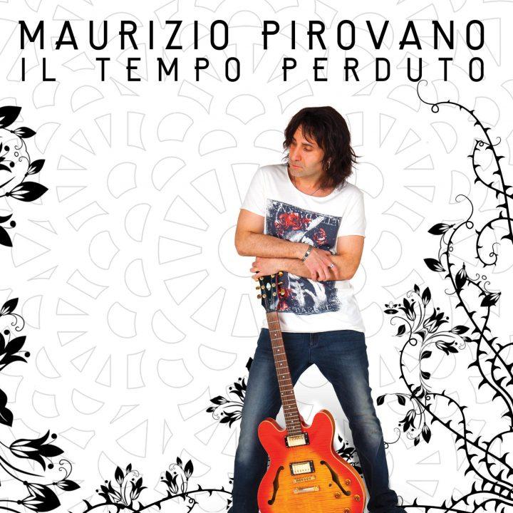 cover_MAURIZIO-PIROVANO-IL-TEMPO-PERDUTO-720x720