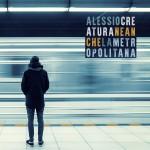 ALESSIO CREATURA-Neanche la metropolitana_cover