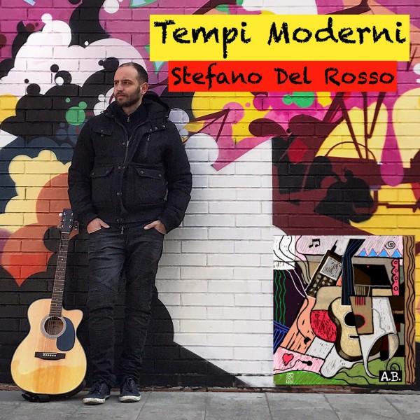 cover - Stefano Del Rosso - Tempi moderni-ok