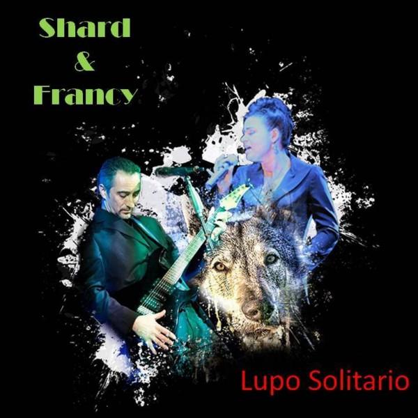 Cover - Shard & Francy - Lupo solitario
